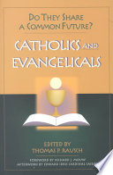 Catholics and Evangelicals