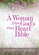 A Woman After God s Own Heart Bible