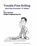 Trouble Free Drilling