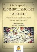 Il Simbolismo dei Tarocchi Pdf/ePub eBook