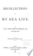 Recollections of My Sea Life ... from 1808 to 1830