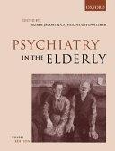 Psychiatry In The Elderly
