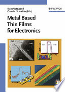 Metal Based Thin Films for Electronics