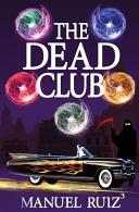 The Dead Club Book PDF