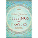 Catholic Household Blessings and Prayers