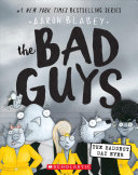 The Bad Guys in the Baddest Day Ever