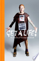 """Get a Life: The Diaries of Vivienne Westwood"" by Vivienne Westwood"