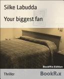 Your biggest fan Pdf/ePub eBook