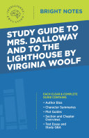 Study Guide to Mrs Dalloway and To the Lighthouse by Virginia Woolf