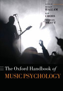 The Oxford Handbook of Music Psychology Book