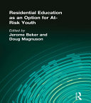 Residential Education as an Option for At Risk Youth