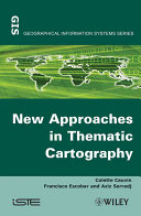 Thematic Cartography, New Approaches in Thematic Cartography