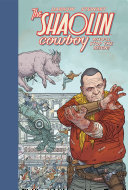 Shaolin Cowboy: Who'll Stop the Reign? Book