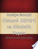 Osmanlı kültürü ve gündelik yaşam