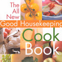 The All New Good Housekeeping Cook Book Book PDF