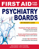 First Aid for the Psychiatry Boards Book