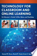 Technology For Classroom And Online Learning Book