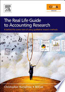The Real Life Guide to Accounting Research  : A Behind the Scenes View of Using Qualitative Research Methods