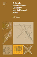 A Simple Non-Euclidean Geometry and Its Physical Basis
