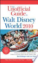 The Unofficial Guide Walt Disney World 2010