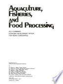 Aquaculture  Fisheries  and Food Processing as a Combined Economic Development Option for Indian Communities Book