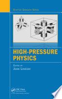 High Pressure Physics