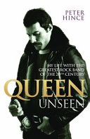 Pdf Queen Unseen - My Life with the Greatest Rock Band of the 20th Century: Revised and with Added Material Telecharger