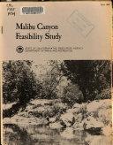 Malibu Canyon Feasibility Study