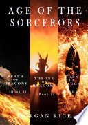 Age of the Sorcerers Bundle: Realm of Dragons (#1), Throne of Dragons (#2) and Born of Dragons (#3)