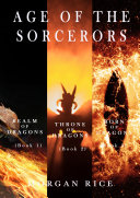 Pdf Age of the Sorcerers Bundle: Realm of Dragons (#1), Throne of Dragons (#2) and Born of Dragons (#3)