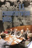 Evolution of U S  Counterterrorism Policy Book