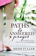 Pdf Paths to Answered Prayer: Trusting God's Heart When You Don't Understand His Plan