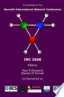Proceedings of the Seventh International Network Conference  INC 2008