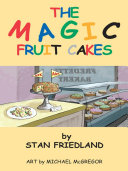 The Magic Fruitcakes