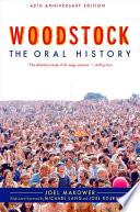 """Woodstock: The Oral History"" by Michael Lang, Joel Makower"