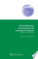 Reconciling Energy  the Environment and Sustainable Development