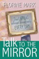 Pdf Talk to the Mirror