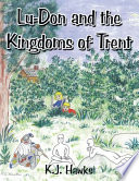 Lu Don and the Kingdoms of Trent
