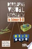 Developing Visual Literacy in Science  K 8