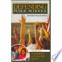 Defending Public Schools  Teaching for a democratic society