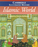 The Cambridge Illustrated History of the Islamic World ebook