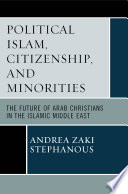 Political Islam, Citizenship, and Minorities