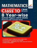 Mathematics  Standard  Class 10 CBSE Board 8 YEAR WISE Solved Papers  2013   2020  powered with Concept Notes
