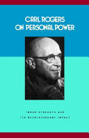 Carl Rogers on Personal Power
