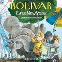 Bolivar Eats New York  A Discovery Adventure