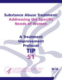 Substance Abuse Treatment  Addressing the Specific Needs of Women