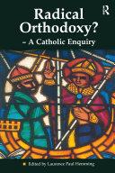 Radical Orthodoxy    A Catholic Enquiry