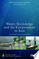 Water, Knowledge and the Environment in Asia