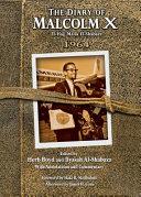 The Diary of Malcolm X (El-Hajj Malik El-Shabazz) 1964