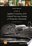 King s Applied Anatomy of the Central Nervous System of Domestic Mammals